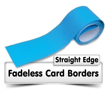 Fadeless Card Borders - Straight